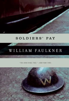 Soldiers' Pay By Faulkner, William