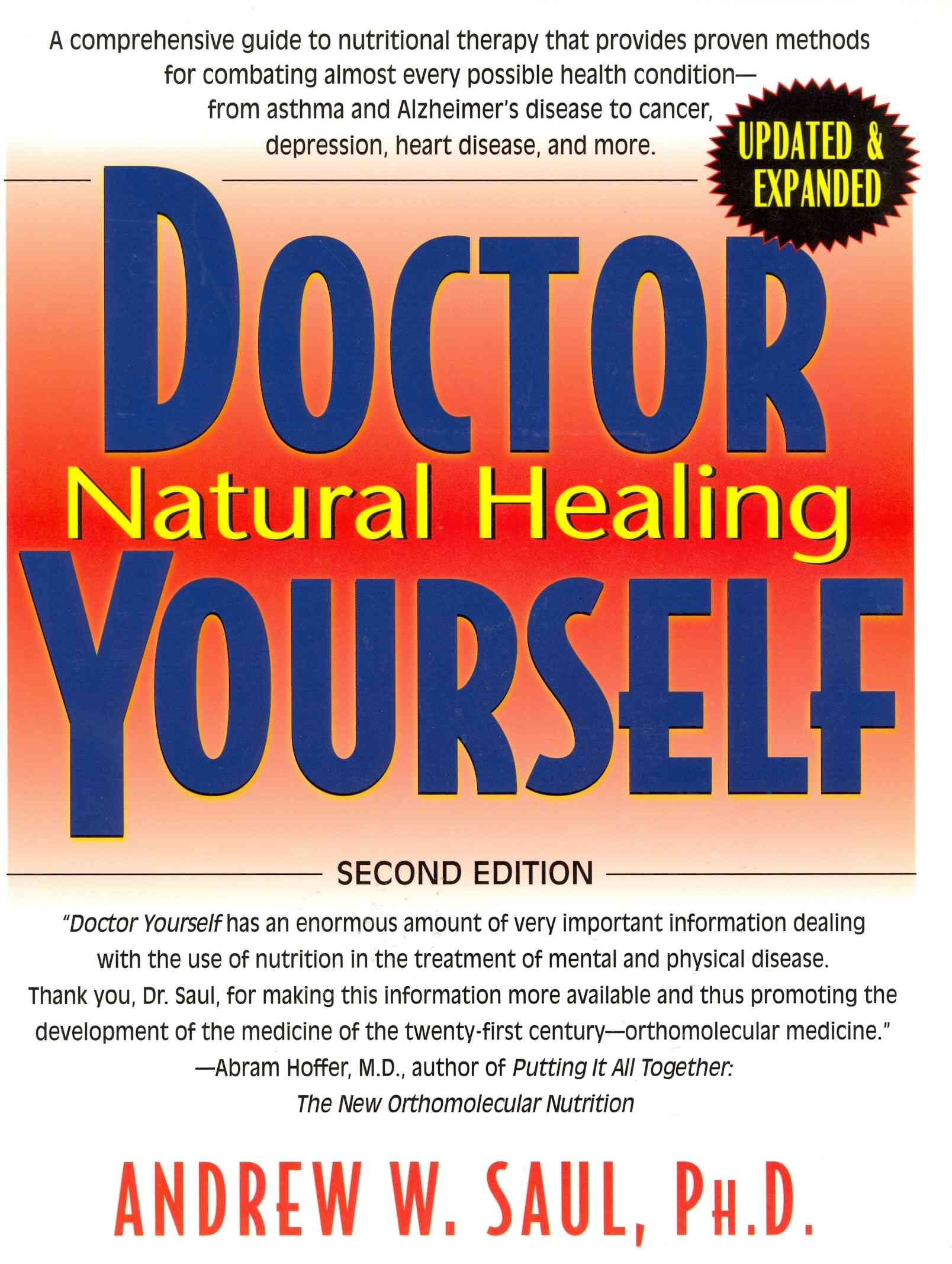 Doctor Your Self By Saul, Andrew W./ Hoffer, Abram, M.D. (FRW)